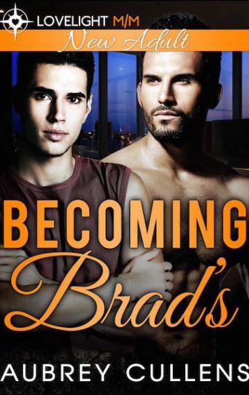 Becoming Brad's